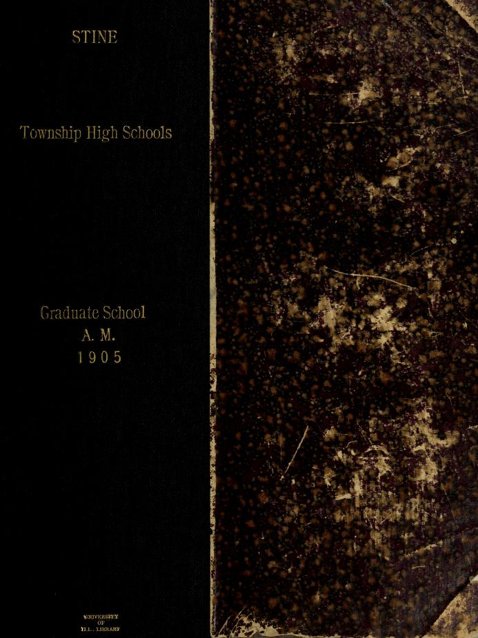 John Carl Stine - Township high schools, with special reference to Illinois