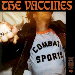 The Vaccines - I Can't Quit