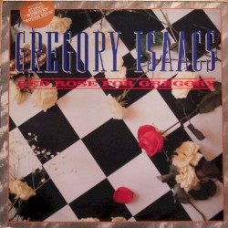 Gregory Isaacs - Red Rose for Gregory