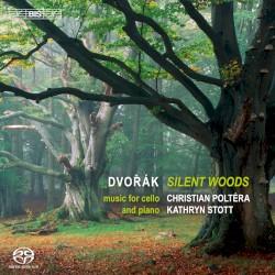 Silent Woods: Music for Cello and Piano by Antonín Dvořák ;   Christian Poltéra ,   Kathryn Stott