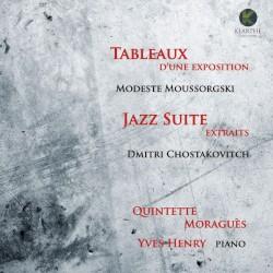 Moussorgski: Tableaux d'une exposition / Chostakovitch: Jazz Suite by Modeste Moussorgski ,   Dmitri Chostakovitch ;   Quintette Moraguès ,   Yves Henry
