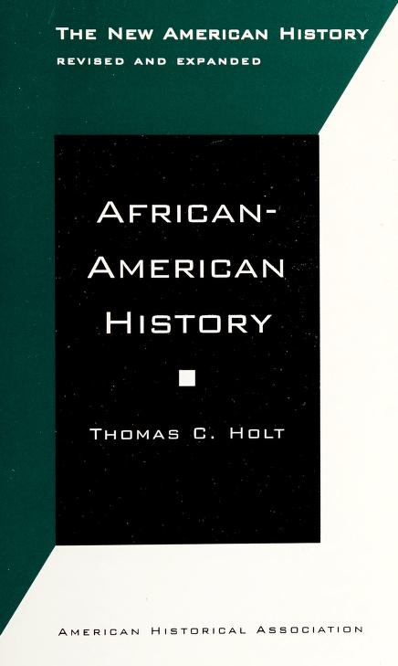 African-American History by Thomas C. Holt