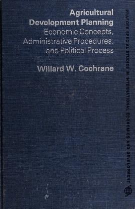 Cover of: Agricultural development planning | Willard Wesley Cochrane