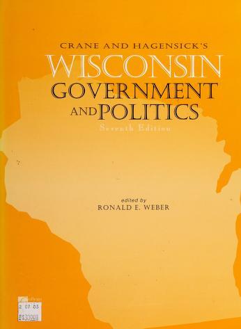 Cover of: Crane and Hagensick's Wisconsin government and politics | Wilder Crane