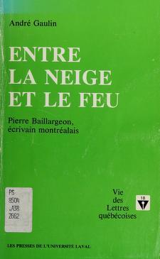 Cover of: Entre la neige et le feu | André Gaulin