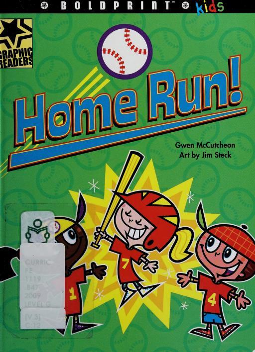 Home run! by Gwen McCutcheon