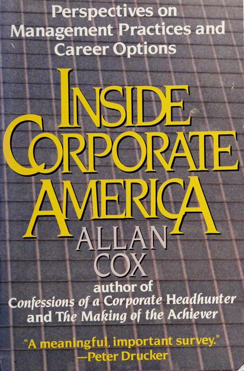 Inside corporate America by Allan J. Cox
