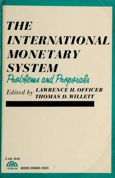 Cover of: The international monetary system | Lawrence H. Officer