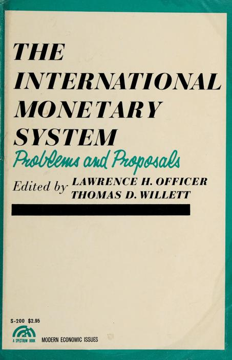 The international monetary system by Lawrence H. Officer
