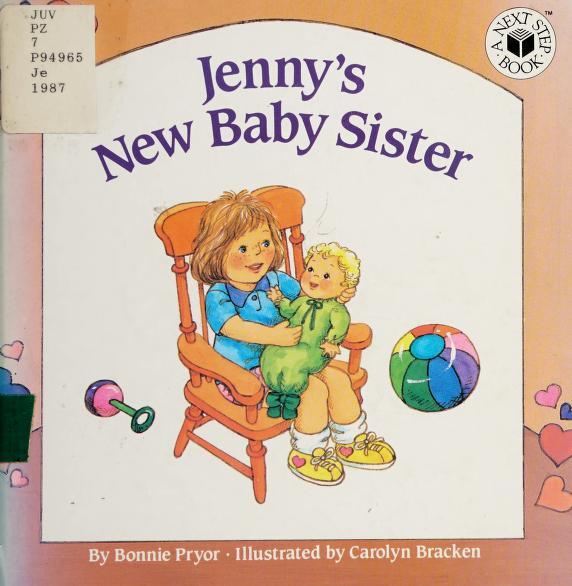 Jenny's new baby sister by Bonnie Pryor