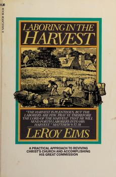 Cover of: Laboring in the harvest | LeRoy Eims
