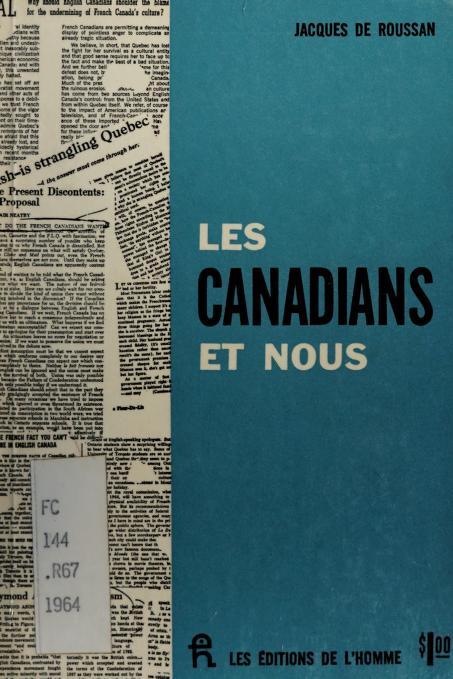 Les Canadians et nous by Jacques de Roussan