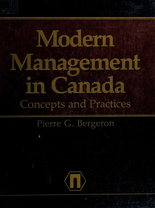Modern management in Canada by Pierre G. Bergeron