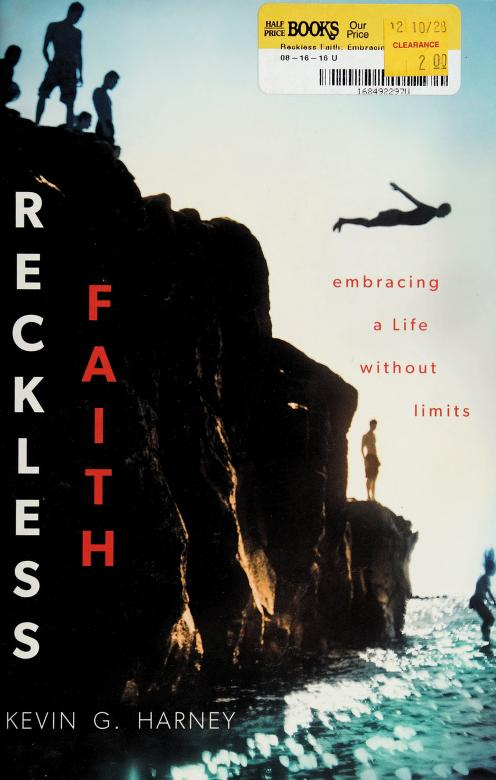 Reckless faith by Kevin Harney