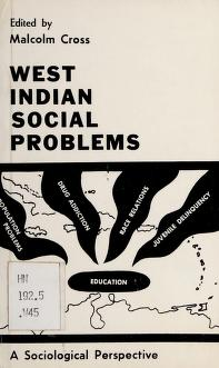 Cover of: West Indian social problems | Edited by Malcolm Cross.