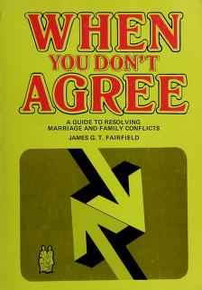 Cover of: When you don't agree | James G. T. Fairfield