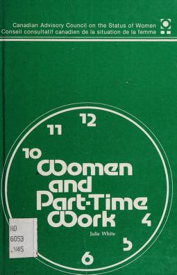 Cover of: Women and part-time work | White, Julie.
