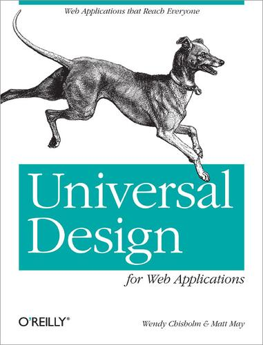 Universal Design for Web Applications by Chisholm, Wendy