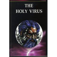 The Holy Virus by Lional Christopher Parkinson